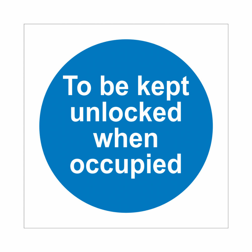 To Be Kept Unlocked When Occupied Sign | Fire Door Signs | Bath Signs Digital